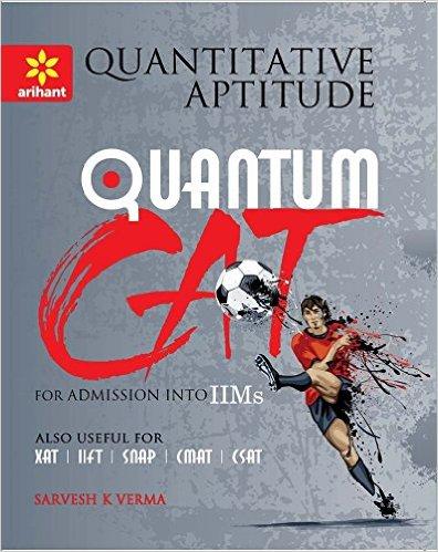 Quantitative Aptitude Quantum CAT Common Admission Tests for Admission into IIMs