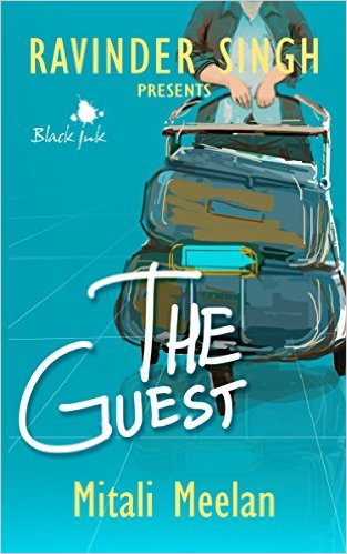 The Guest by Mitali Meelan