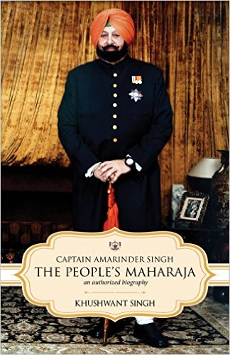 Captain Amarinder Singh: The People's Maharaja - An Authorized Biography