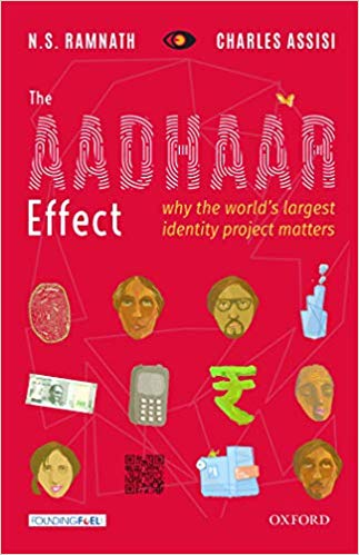 The Aadhaar Effect: Why the World's Largest Identity Project Matters