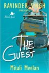The Guest by Mitali Meelan and Ravinder Singh