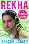 Rekha: The Untold Story by Yasser Usman