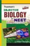 Trueman's Objective Biology for NEET - Volume 1 And 2