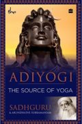 Download Free Adiyogi - The Source of Yoga by Sadhguru pdf ebook