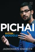 Pichai: The Future of Google